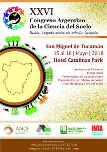 San Miguel de Tucumán - 15 al 18 de Mayo de 2018. Para más información: https://www.congresosuelo2018.org/