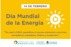 14 de febrero:  Día Mundial de la Energía