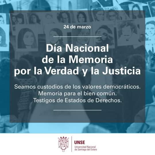 24 de marzo: Día Nacional de la Memoria por la verdad y la Justicia.