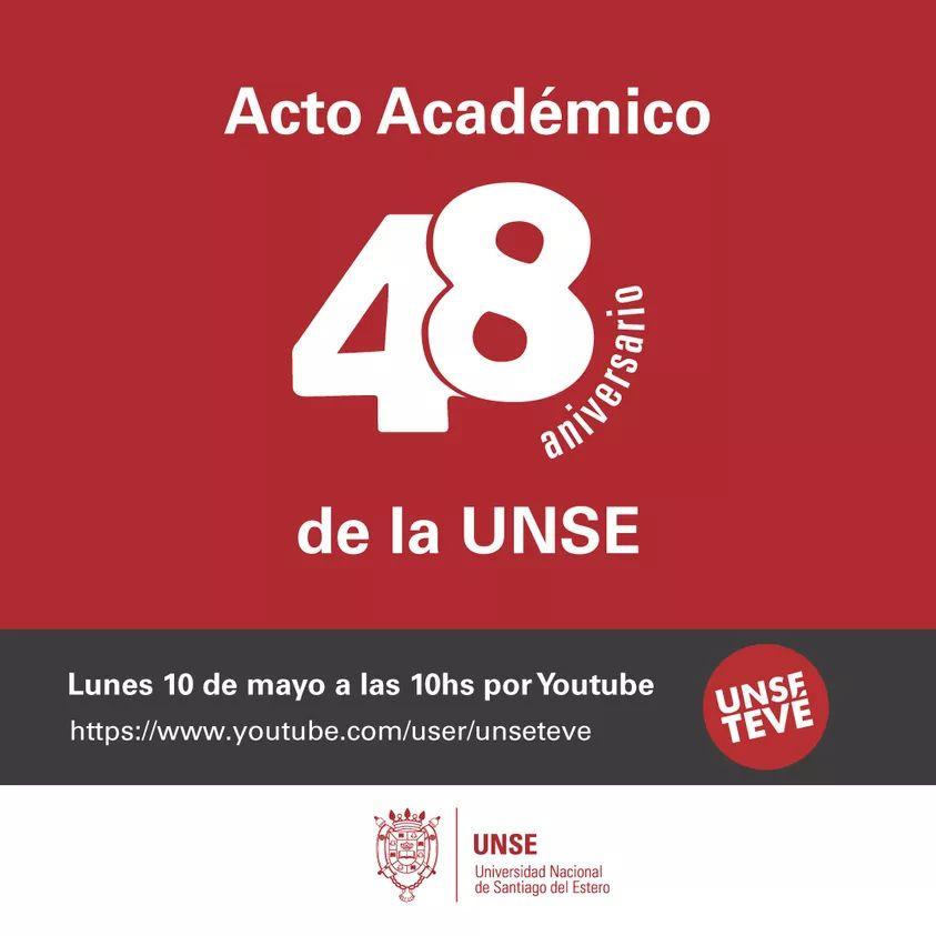 Acto académico por el 48°Aniversario de la UNSE