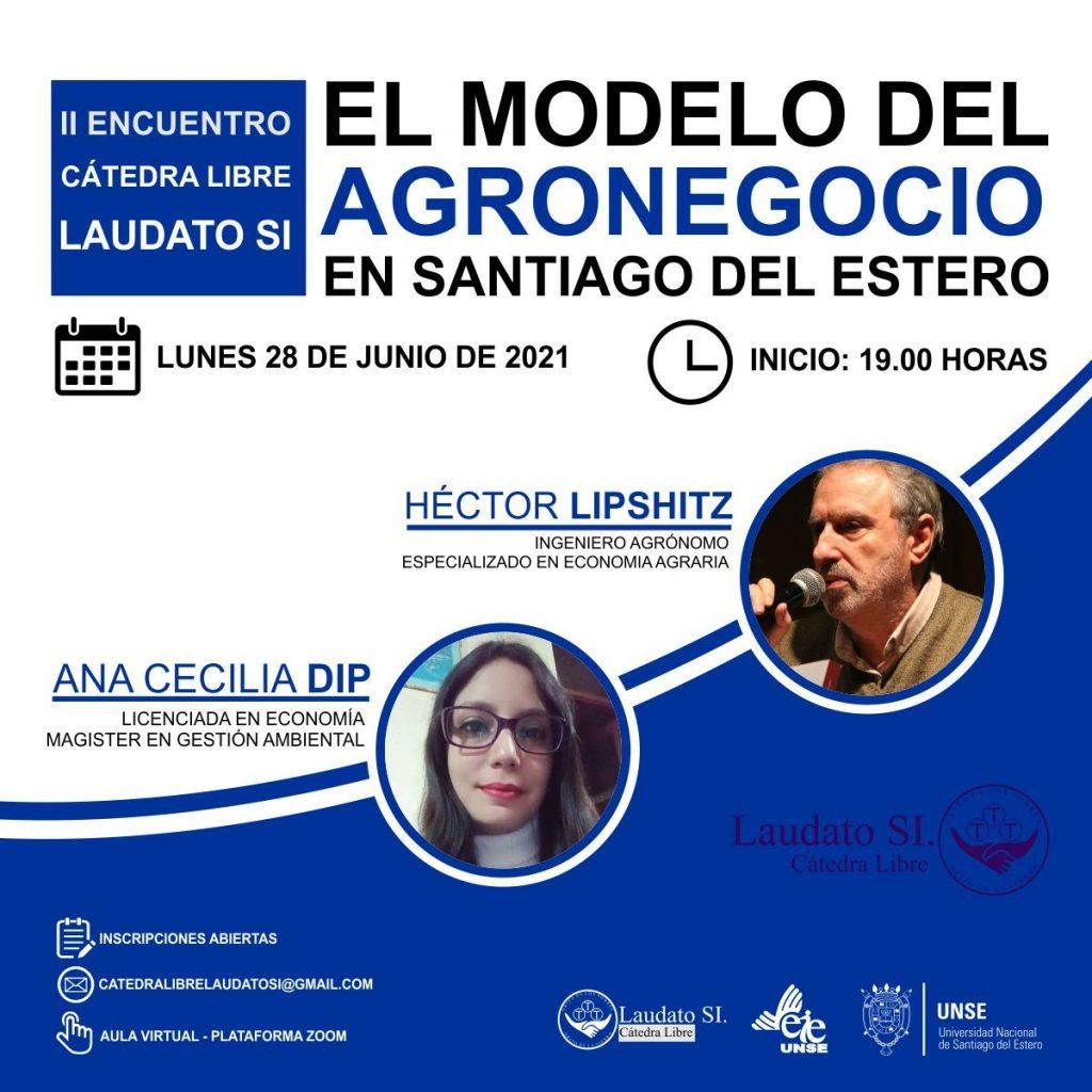2do Encuentro Cátedra Libre Laudato Si: El modelo del agronegocio en Santiago del Estero