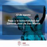 17 de Agosto: Paso a la Inmortalidad del General José de San Martín