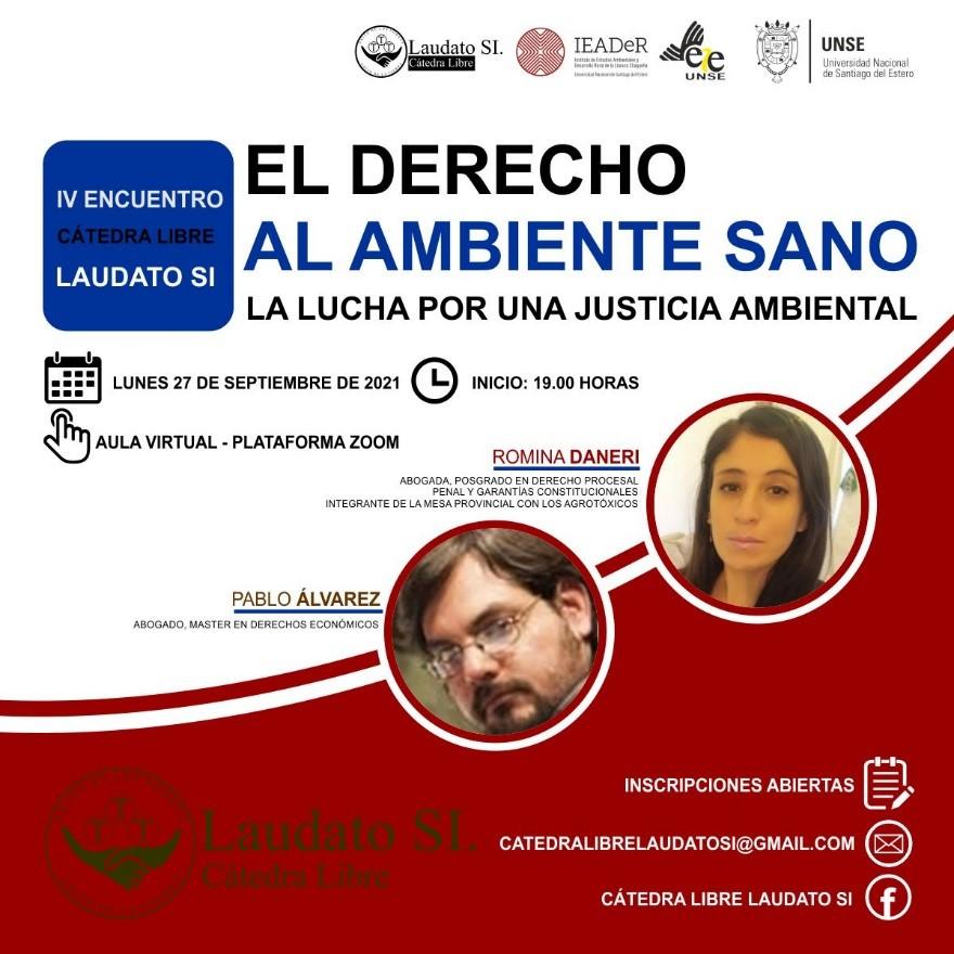 4to Encuentro Cátedra Libre Laudato SI: «Los poderosos ante el sistema penal: El derecho al ambiente sano. La lucha por una justicia ambiental»